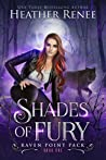 Shades of Fury (Raven Point Pack, #1)