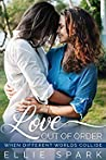 Love Out of Order (Love Stories, #2)