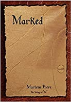 Marked (The trilogy of M, #1)