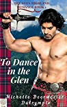 To Dance In The Glen (Glen Highland Romance, #1)