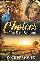 Choices: An Eron Romance