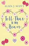 Tell That To My Heart (Heartshaped, #1)