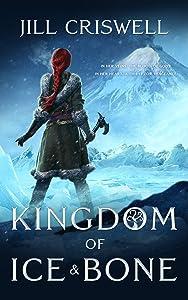 Kingdom of Ice and Bone (Frozen Sun Saga #2)