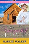 An Unexpected Love: The Brides of Twin Valley Falls