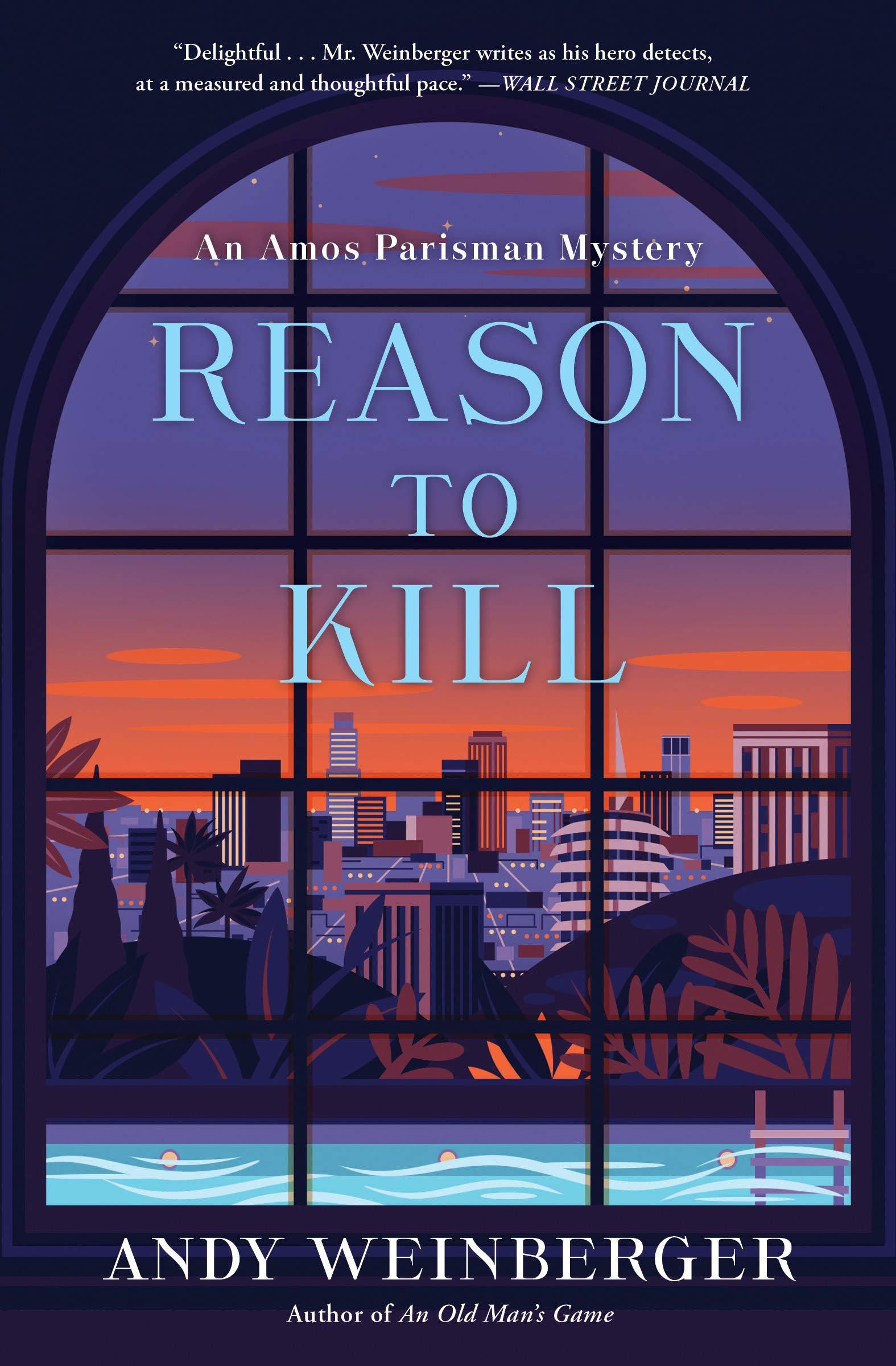 Reason To Kill (Amos Parisman Mystery #2)