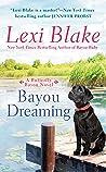 Bayou Dreaming (Butterfly Bayou, #3)