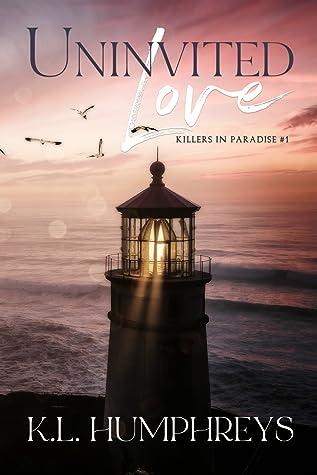Uninvited Love (Killers in Paradise #1)