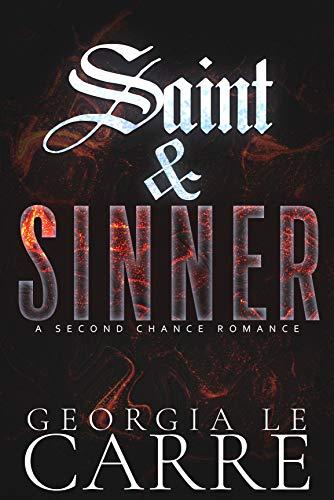 Saint & Sinner by Georgia Le Carre