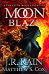 Moon Blaze (Samantha Moon Adventures #6)