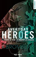 Worth the Risk (Everyday Heroes, #3)