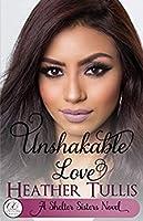 Unshakable Love (Shelter Sisters #1)