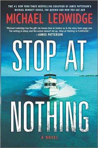 Stop at Nothing (Michael Gannon #1) - Michael Ledwidge