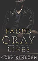 Faded Gray Lines: A Carrera Cartel Novel