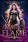 Magic Flame (Half-Blood Academy #5)