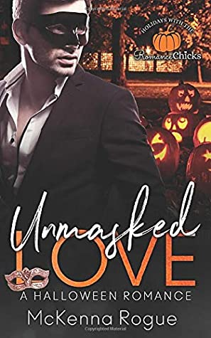 Umasked Love: A Curvy Girl and Brother's Best Friend Romance (Love Demands a Holiday)