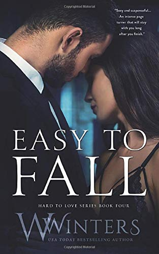 Easy to Fall (Hard to Love Book - W. Winters