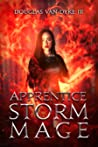 Apprentice Storm Mage (Storm-Mage Chronicles #1)