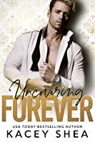 Uncovering Forever (Uncovering Love, #4)