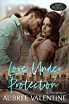 Love Under Protection (A 425 Madison Novel, #15)