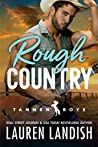 Rough Country (Tannen Boys, #3)
