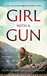 Girl with a Gun: Love, loss and the fight for freedom in Iran
