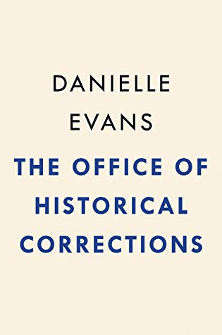 The Office of Historical CorrectionsbyDanielleEvans