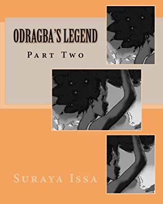 Odragba's legend; Volume 2: Did Kezia and her friends kill Odragba?