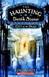 City of the Dead (The Haunting of Derek Stone, #1)