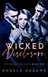 Wicked Disclosure (Wicked Distractions, #1)
