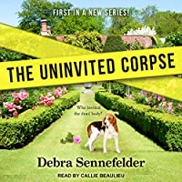 The Uninvited Corpse (Food Blogger Mystery Series Book 1)