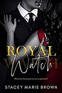 Royal Watch (Royal Watch, #1)