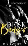 Desk Banger by K.S. Rochell