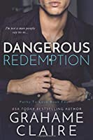 Dangerous Redemption (Paths To Love)