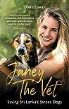 Janey the Vet: Saving Sri Lanka's Street Dogs