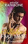 The Alpha's Fake Mate (The Omega Misfits, #2)