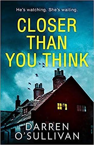 Closer Than You ThinkbyDarren OSullivan