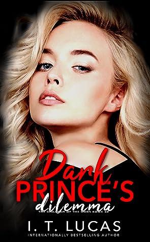 Dark Prince's Dilemma