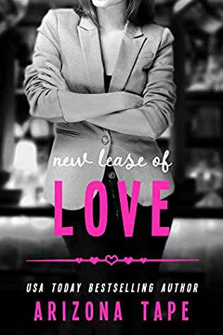 New Lease of Love by Arizona Tape