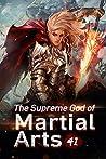 The Supreme God of Martial Arts 41: Black Thunderbolt (Living Martial Legend: A Cultivaion Novel)