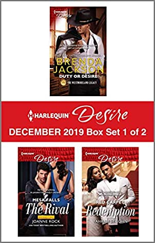 Harlequin Desire December 2019 - Box Set 1 of 2: Duty or Desire\The Rival\Red Carpet Redemption