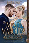 The Mad Marquess (Catherwood, #2)