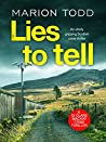 Lies to Tell (Detective Clare Mackay, #3)