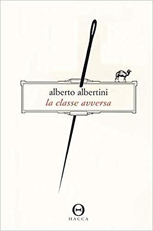 La classe avversa by Alberto Albertini