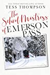 The School Mistress of Emerson Pass audiobook download free