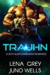 Trauhn (Rakui Warriors #1)