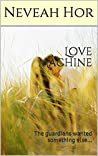 Love Machine by Neveah Hor