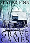 Grave Games  (Dominique St. Clair, #1)
