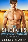 The Sheikh's American Assistant (Qadir Sheikhs #2)