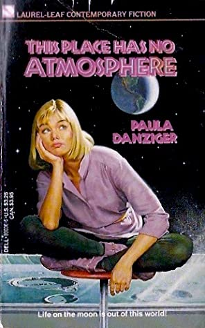 Ebook This Place Has No Atmosphere By Paula Danziger