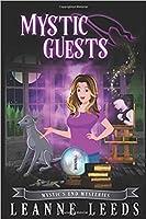 Mystic Guests (Mystic's End #1)